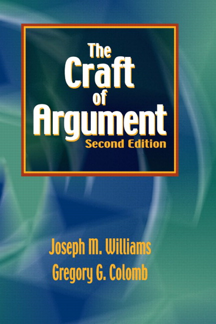 Williams colomb craft of argument the pearson for The craft of argument