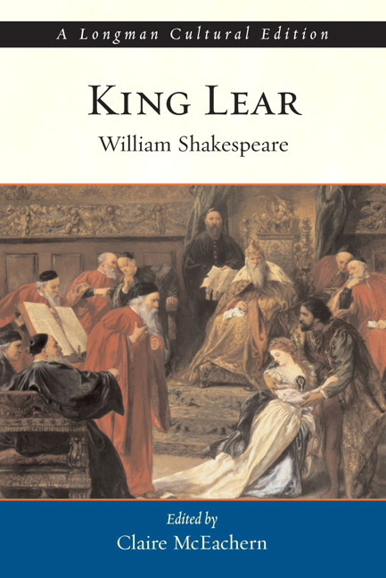 King Lear, A Longman Cultural Edition