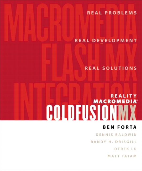 Reality ColdFusion MX: Flash MX Integration