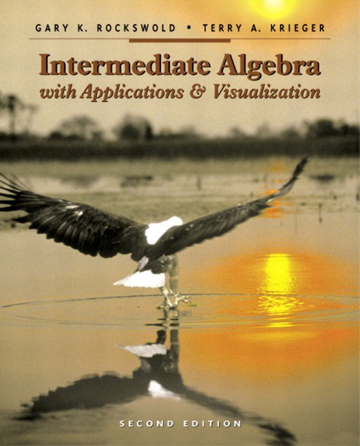 Rockswold krieger intermediate algebra with applications and intermediate algebra with applications and visualization 2nd edition fandeluxe Choice Image