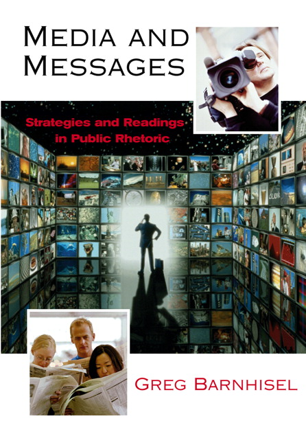Media and Messages: Strategies and Readings in Public Rhetoric