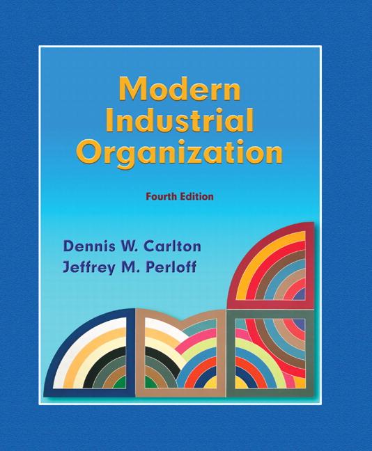 Modern Industrial Organization, 4th Edition