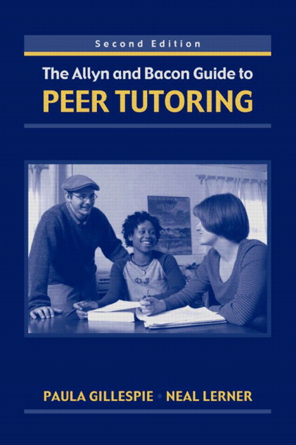 Allyn & Bacon Guide to Peer Tutoring, The, 2nd Edition