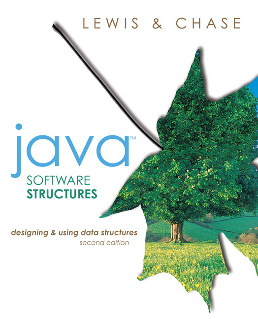 Java Software Structures Designing And Using Data Structures Rd Edition