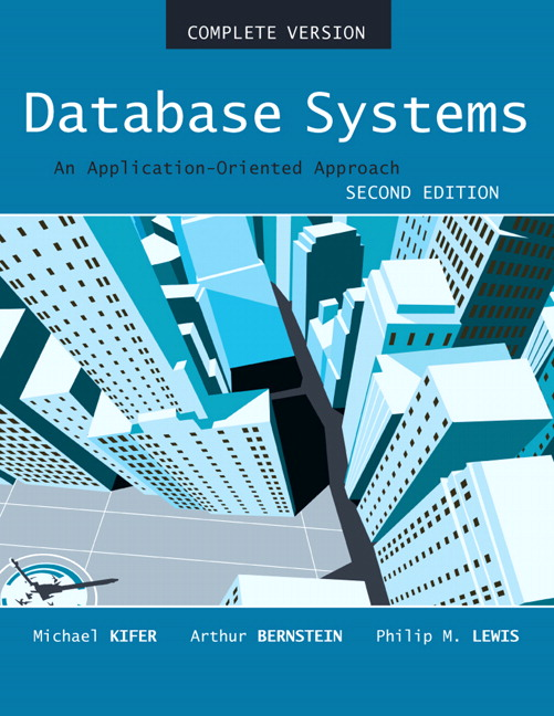 Database Systems: An Application Oriented Approach, Compete Version, 2nd Edition