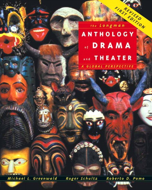 Longman Anthology of Drama and Theater, The: A Global Perspective (REPRINT)