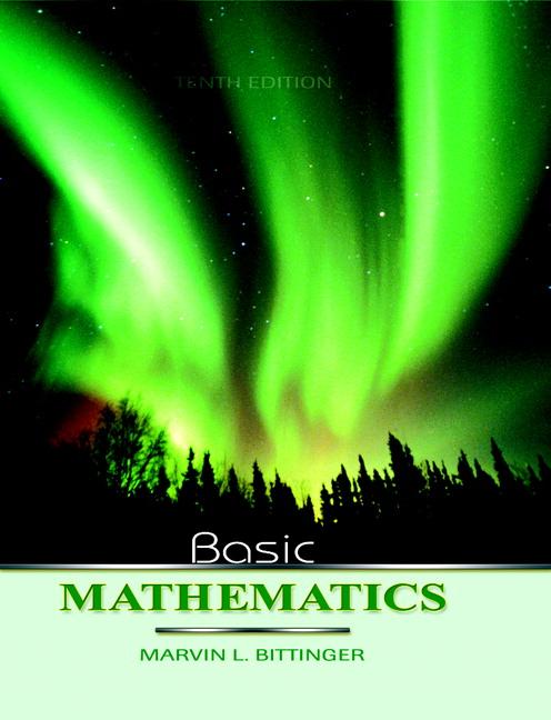 Bittinger, Basic Mathematics   Pearson