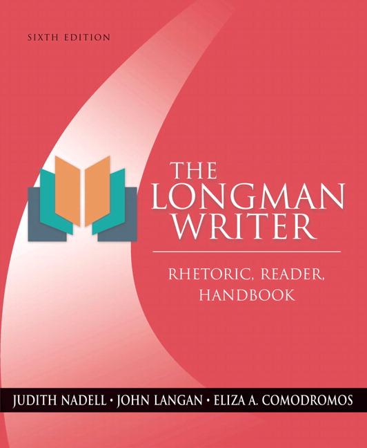 Nadell Langan Comodromos Longman Writer The Rhetoric Reader