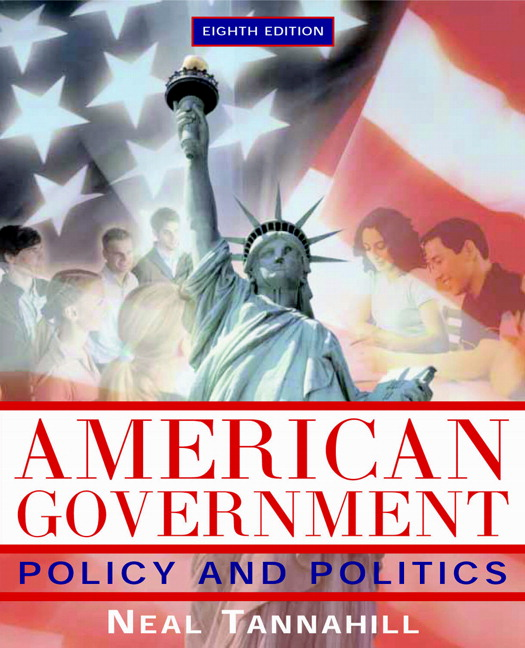 Politics Government: Tannahill, American Government: Policy And Politics