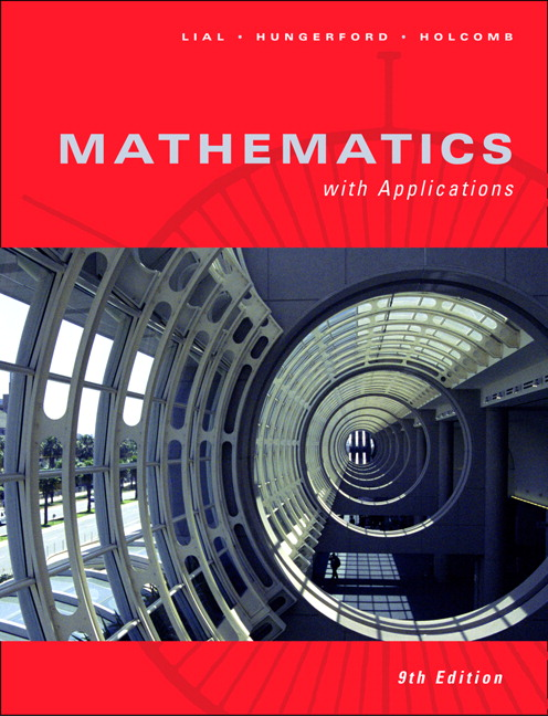 Lial hungerford holcomb mathematics with applications 10th mathematics with applications 9th edition fandeluxe Images