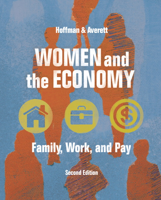 Women and the Economy: Family, Work, and Pay, 2nd Edition