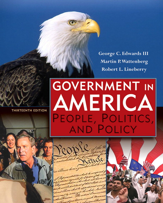 Politics Government: Edwards, Wattenberg & Lineberry, Government In America