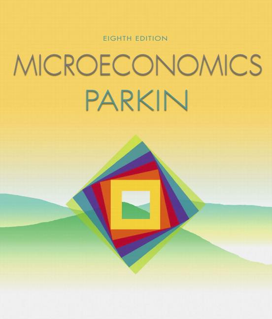 Parkin  Microeconomics  8th Edition
