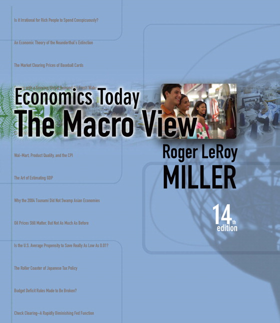 economics today He is the sole author of the best-selling economics today text and a co-author of the highly successful economics of public issues in addition to his work in academia, miller has been invited to give talks and lectures across america, guatemala, costa rica, and france.