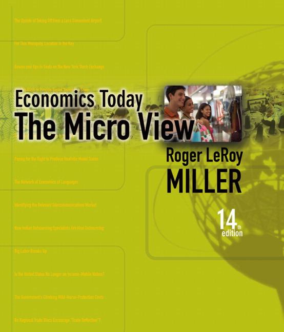 Miller, Economics Today: The Micro View plus MyLab Economics