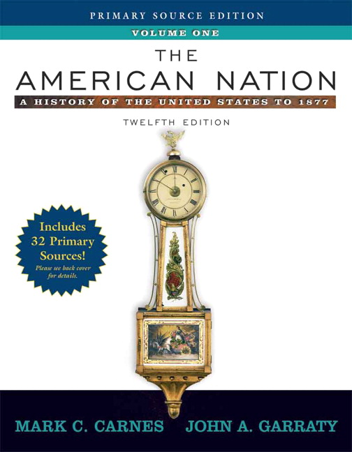 Carnes & Garraty, American Nation, The: A History of the