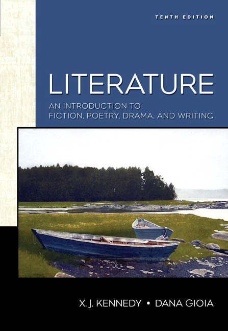 Kennedy Gioia Literature An Introduction To Fiction Poetry And