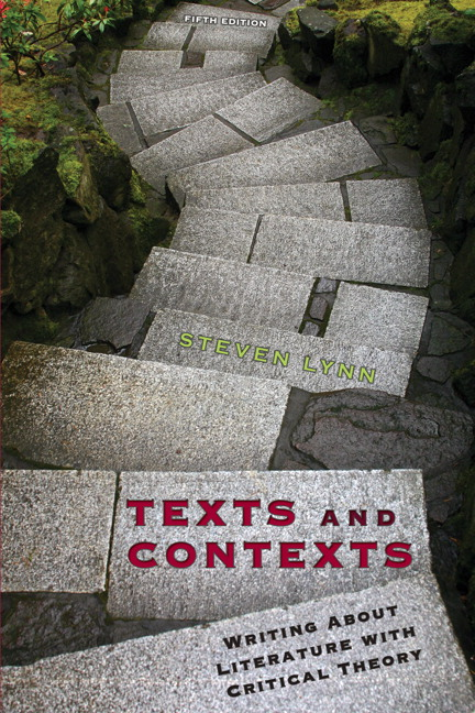 Texts and Contexts: Writing About Literature with Critical Theory
