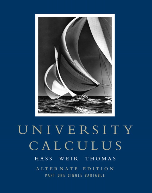 Hass Weir Thomas University Calculus Alternate Edition