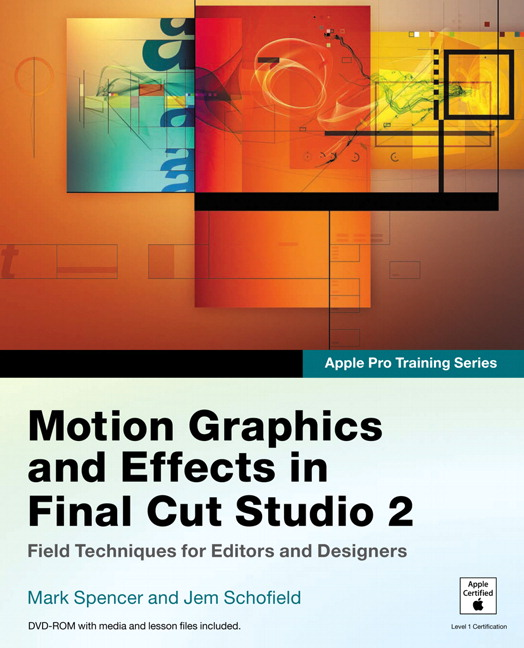 Spencer & Schofield, Apple Pro Training Series: Motion