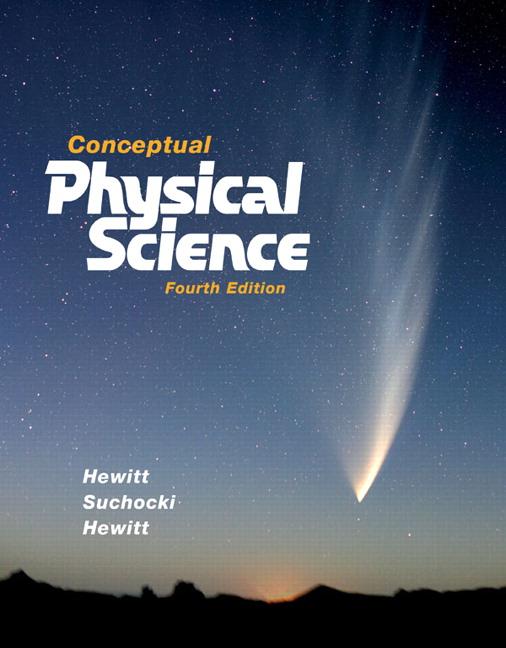 Hewitt Suchocki Hewitt Conceptual Physical Science Pearson