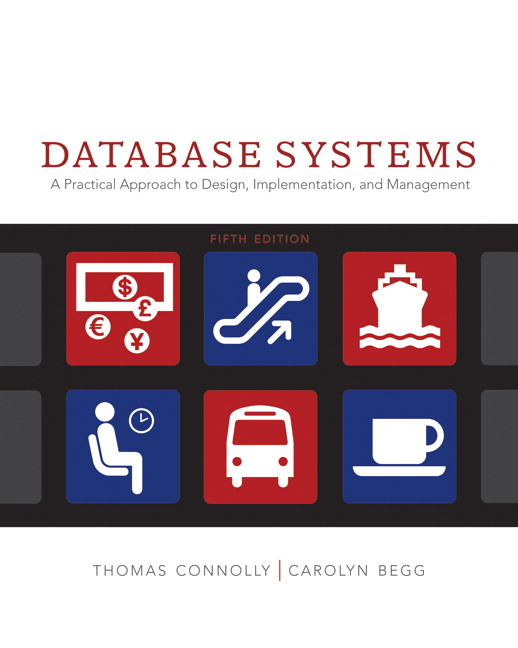 Connolly Begg Database Systems A Practical Approach To Design Implementation And Management 6th Edition Pearson
