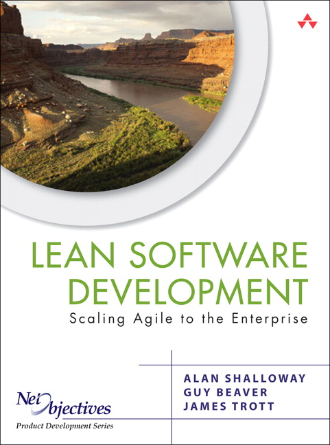 Shalloway, Beaver & Trott, Lean-Agile Software Development ...