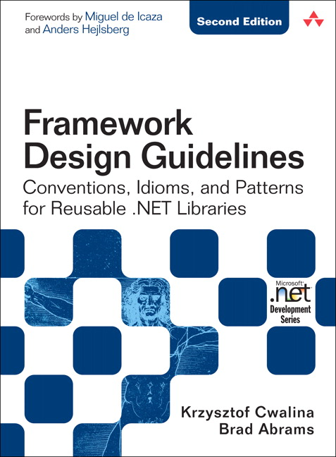 Cwalina & Abrams, Framework Design Guidelines: Conventions