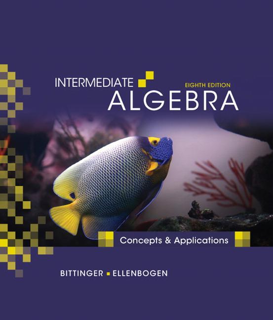 intermediate algebra 11th edition the bittinger worktext series paperback Intermediate algebra by marvin l bittinger starting at $099 intermediate algebra has 12 available editions to buy  new book paperback international edition,.