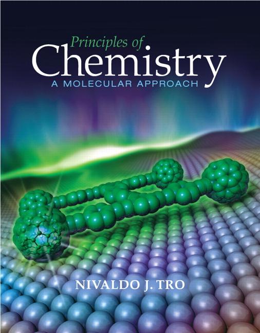 Tro Tro Principles Of Chemistry A Molecular Approach Pearson