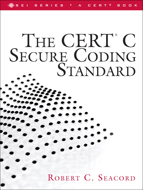 CERT C Secure Coding Standard, The