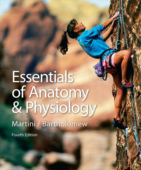 Martini & Bartholomew, Essentials of Anatomy & Physiology with IP-10 ...