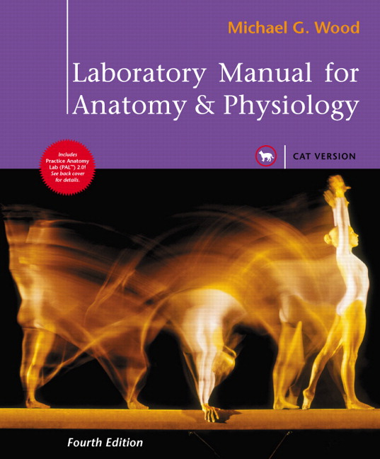 Wood, Laboratory Manual for Anatomy & Physiology, Cat Version, 4th ...