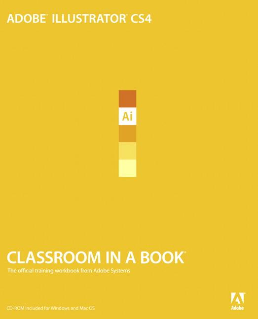 Adobe Illustrator CS4 Classroom in a Book