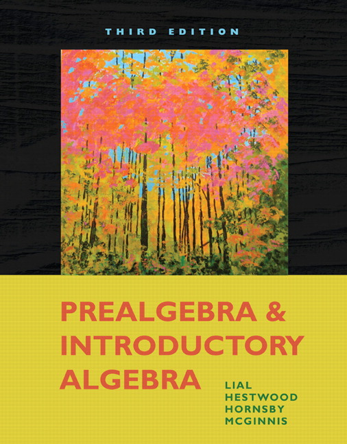 Lial hestwood prealgebra and introductory algebra 4th edition prealgebra and introductory algebra 3rd edition fandeluxe Gallery