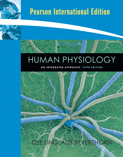 Human Physiology: An Integrated Approach with IP-10: International Edition, 5th Edition