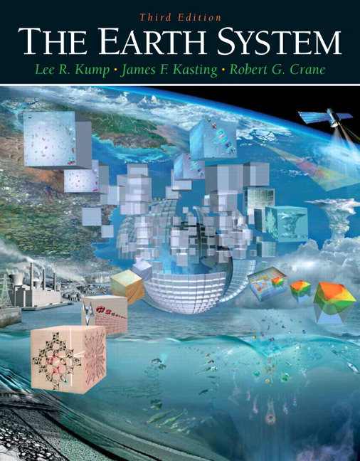 Kump Kasting Crane Earth System The 3rd Edition Pearson