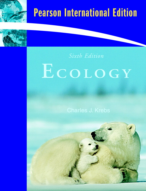 Ecology: The Experimental Analysis of Distribution and Abundance: International Edition, 6th Edition
