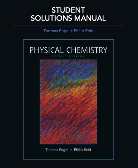 engel reid student solutions manual for physical chemistry pearson rh pearson com Chegg Solution Manual Physics Solutions Manual