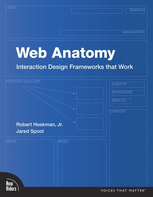 Hoekman & Spool, Web Anatomy: Interaction Design Frameworks that ...