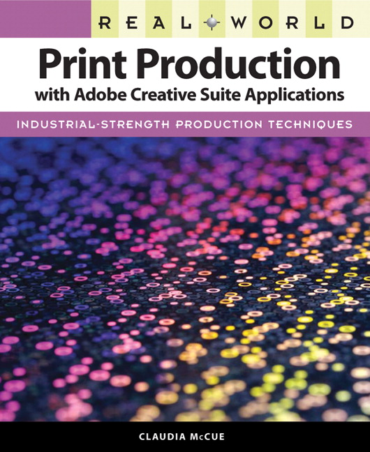 McCue, Real World Print Production with Adobe Creative Cloud