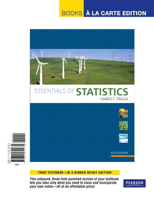 Triola, Essentials of Statistics, Books a la Carte Edition