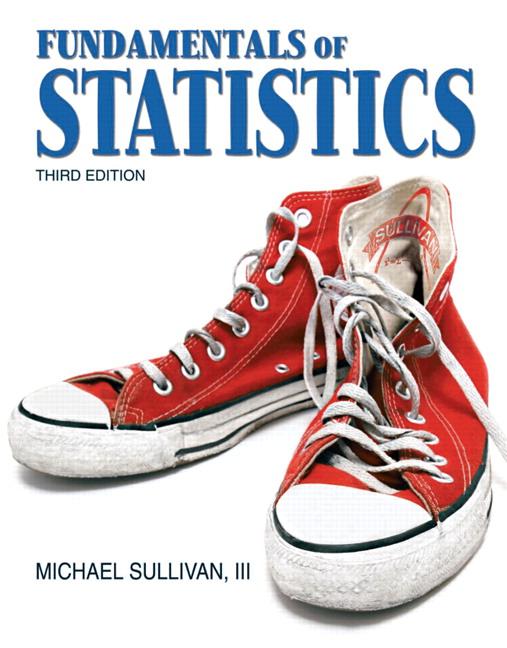 Sullivan, Fundamentals of Statistics, 3rd Edition | Pearson