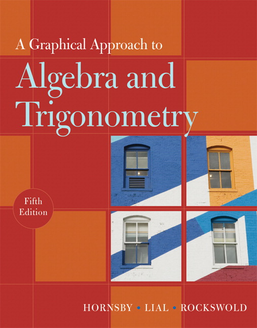Pearson education mymathlab pearson graphical approach to algebra and trigonometry a 5th edition fandeluxe Images