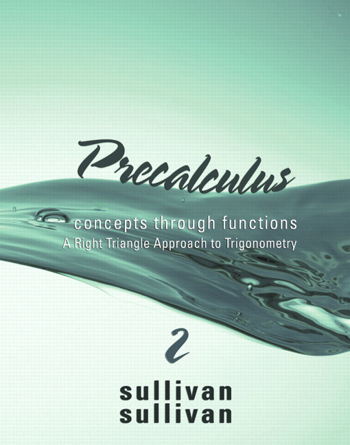 Sullivan, Precalculus: Concepts Through Functions, A Right Triangle ...