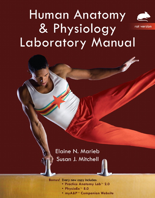 Marieb & Mitchell, Human Anatomy & Physiology Lab Manual, Rat ...