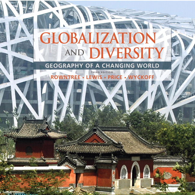 Rowntree lewis price wyckoff globalization and diversity globalization and diversity geography of a changing world 3rd edition fandeluxe Gallery