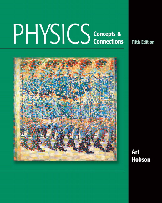 Physics: Concepts and Connections, 5th Edition