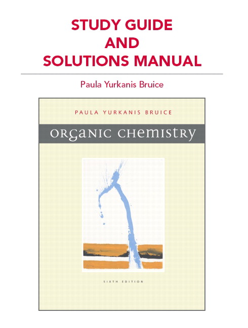 Bruice study guide and students solutions manual for organic study guide and solutions manual for organic chemistry 6th edition bruice fandeluxe Choice Image