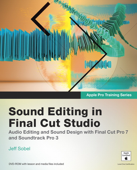Sobel, Apple Pro Training Series: Sound Editing in Final Cut